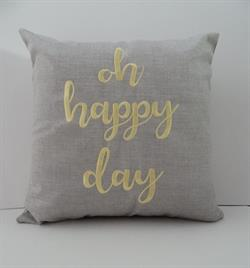 Sunbrella Embroidered Sentiment Indoor Outdoor Pillow Cover - oh happy day - Cast Silver - 16""