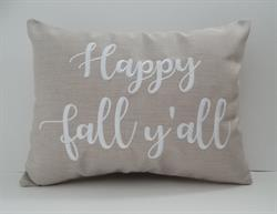 "Sunbrella Embroidered Sentiment Indoor Outdoor Pillow Cover - Happy Fall Y'all - Flax II - 12"" x 16"""