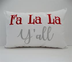 Sunbrella Embroidered Fa La La Y'all Indoor Outdoor Pillow Cover - White