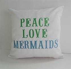 "Sunbrella Embroidered Mermaid Pillow Cover - Peace Love Mermaids - White - 16"" square"