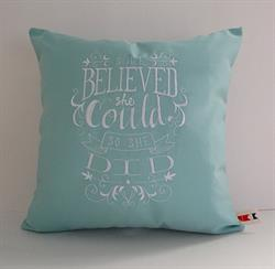 Sunbrella Embroidered Pillow Cover - She Believed She Could - Glacier